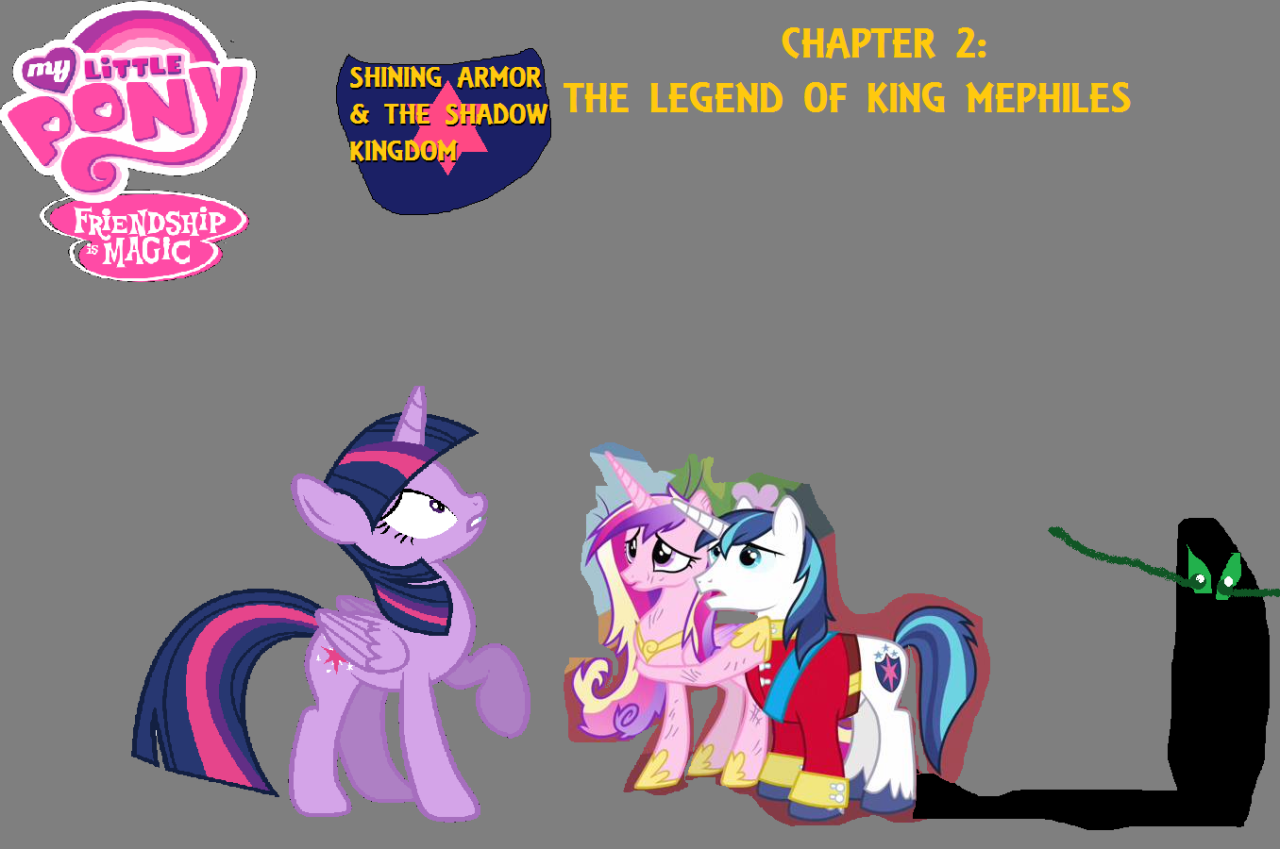 MLP FIM Shining Armor The Shadow Kingdom Chapter 2 Legend Of King Mephiles